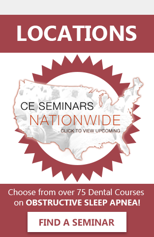 Choose from over 75 Dental Courses on OBSTRUCTIVE SLEEP APNEA!