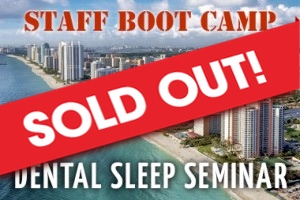 DENTAL STAFF BOOT CAMP- SOLD OUT