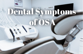 Dental Symptoms of OSA